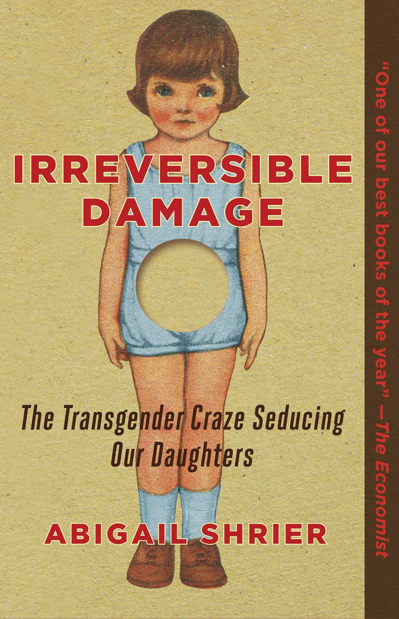 """This cover image released by Regnery Publishing.shows """"Irreversible Damage: The Transgender Craze Seducing Our Daughters"""" by Abigail Shrier. (Regnery Publishing.via AP)"""
