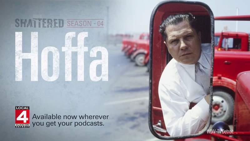Shattered Podcast: Hoffa
