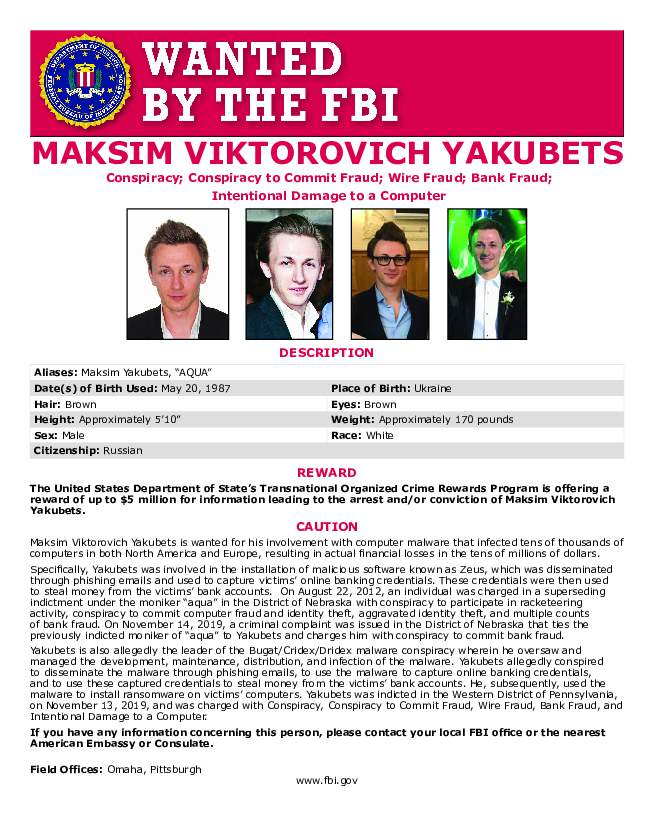 This poster provided by the U.S. Department of Justice shows Maxsim Yukabets. Yakubets, 33, is best known as co-leader of a cybergang that calls itself Evil Corp. Foreign keyboard criminals with no fear of repercussions have paralyzed U.S. schools and hospitals, leaked highly sensitive police files, triggered US fuel shortages and, most recently, a now could be responsible for a disruption in global food supply chains. (U.S. Department of Justice via AP)