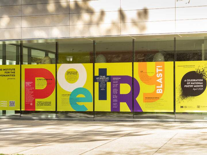 Signage for U-M's 2021 Poetry Blast is posted at the University of Michigan Museum of Art.