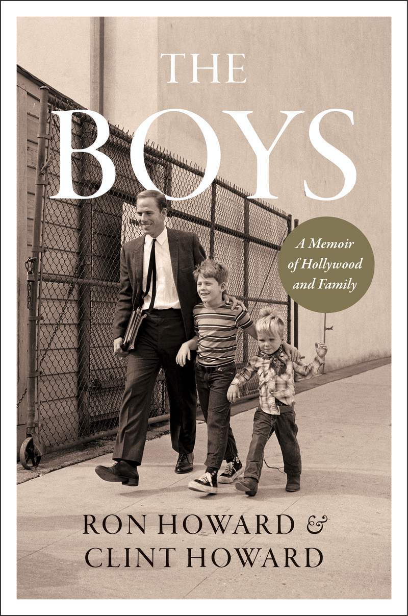 """This image released by William Morrow shows cover art for the upcoming memoir """"The Boys: A Memoir of Hollywood and Family"""" by Ron Howard and Clint Howard. It's scheduled to come out Oct. 12. (William Morrow via AP)"""