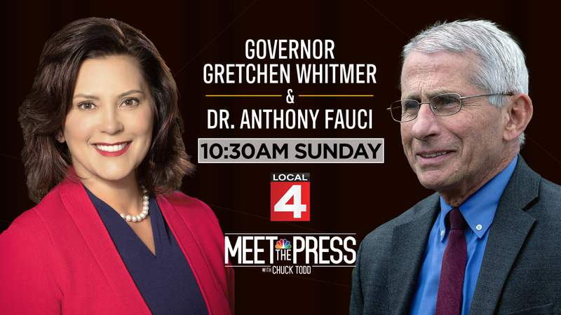 Michigan Gov. Gretchen Whitmer and Dr. Anthony Fauci will make an appearance on Meet the Press Sunday, April 18 with host Chuck Todd.
