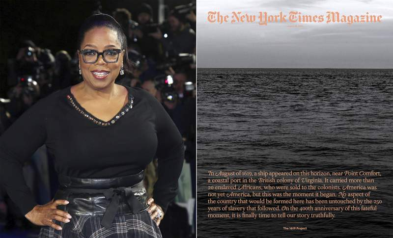 """In this combination photo, Oprah Winfrey poses for photographers at the premiere of the film """"A Wrinkle In Time"""" in London on March 13, 2018, left, and cover art for a special issue of The New York Times Magazine's """"The 1619 Project. Winfrey and Lionsgate are partnering with Pulitzer Prize-winning journalist Nikole Hannah-Jones to adapt The New York Times 1619 Project for film and television. Lionsgate said Wednesday that it will work alongside The 1619 Project architect Hannah-Jones to develop a multi-media history of the legacy of slavery in America for a worldwide audience. (AP Photo, left, and The New York Times via AP)"""