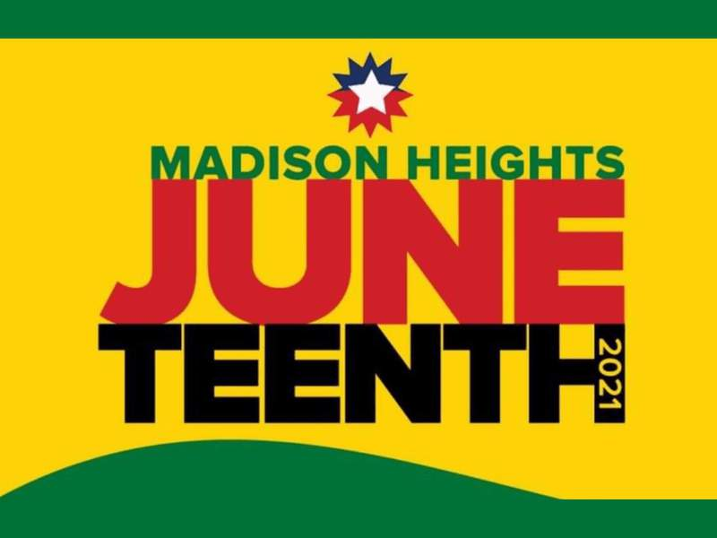 Madison Heights will host its first Juneteenth celebration on June 19, 2021.