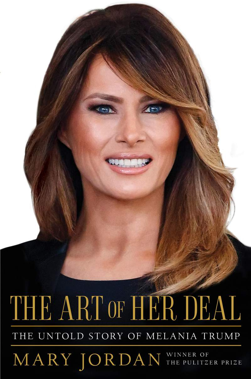 """This cover image released by Simon & Schuster shows """"The Art of Her Deal: The Untold Story of Melania Trump"""" by Mary Jordan.  Jordans unauthorized biography of first lady Melania Trump comes out June 16. (Simon & Schuster via AP)"""