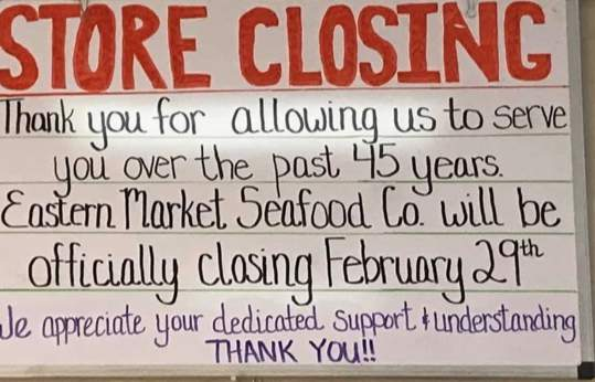 Eastern Market Seafood Company will close its doors on Feb. 29. Owner John Janevski sold the building to FIRM Real Estate. The property will remain a seafood shop and operate under new ownership and a new name, according to a press release.
