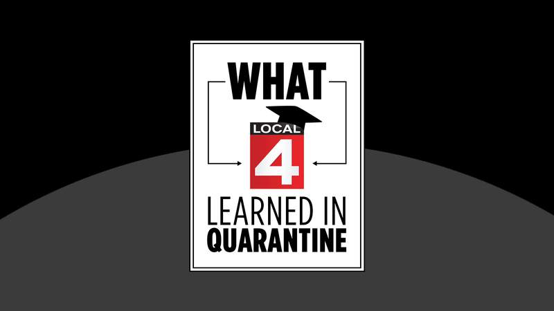 What Local 4 Learned in Quarantine