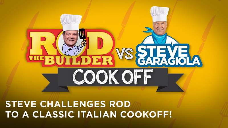 Rod the Builder to compete against Steve Garagiola in Friday's challenge