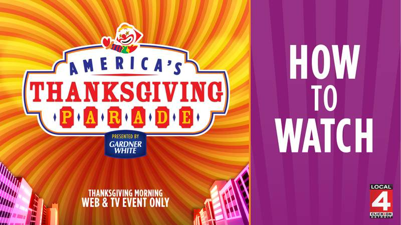 How to watch 'America's Thanksgiving Parade presented by Gardner-White'