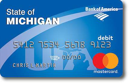 A State of Michigan debit card for unemployment benefits.